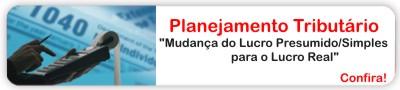Curso Planejamento Tribut�rio para 2011/2012 - Mudan�a do Lucro Presumido/Simples para o Real