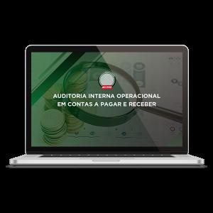 Auditoria Interna Operacional em Contas a Pagar e Receber