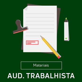 Materiais Auditoria Trabalhista
